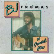 B.J. Thomas: 16 Greatest Hits