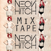 Neon Hitch Mix Tape