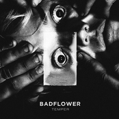 Badflower: Temper