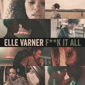 Elle Varner: F**k It All