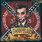 The Legendary Shack Shakers: Swampblood