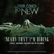 From Ashes To New: Scars That I'm Hiding (feat. Anders Fridén of In Flames)