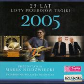 25 Lat Listy Przebojów Trójki - 2005