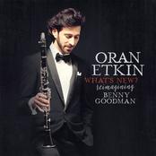 Oran Etkin: What's New? Reimagining Benny Goodman