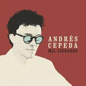 Andres Cepeda: Mil Ciudades