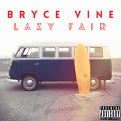 Bryce Vine: Lazy Fair