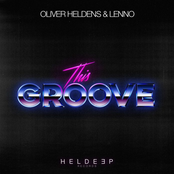 Oliver Heldens: This Groove