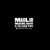 Madlib Medicine Show 13: Black Tape
