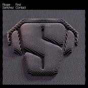 Roger Sanchez: First Contact