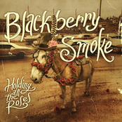 Blackberry Smoke: Holding All the Roses