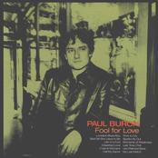Paul Burch: Fool For Love