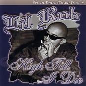 Lil Rob: High Till I Die Special Edited Version