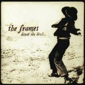 The Frames: Dance the Devil