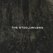 The Steeldrivers: The Steeldrivers