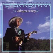 Peter Rowan: Bluegrass Boy