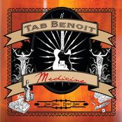 Tab Benoit: Medicine