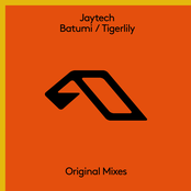 Jaytech: Batumi / Tigerlily