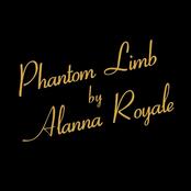 Alanna Royale: Phantom Limb