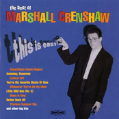 Marshall Crenshaw: This Is Easy: the Best of Marshall Crenshaw