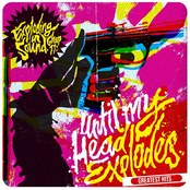 Until My Head Explodes: Greatest Hits
