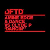 Amine Edge & Dance: Dancin' (Extended Mix)