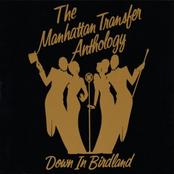 The Manhattan Transfer: The Manhattan Transfer Anthology - Down In Birdland