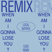 When Am I Gonna Lose You (DJDS Remix)