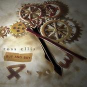 Ross Ellis: Buy and Buy