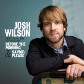 Josh Wilson: Josh Wilson