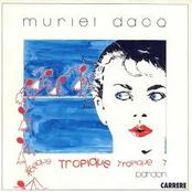 Muriel Dacq - Tropique