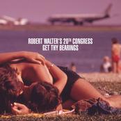 Robert Walter's 20th Congress: Get Thy Bearings