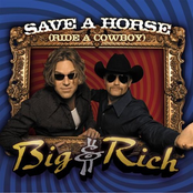 Big and Rich: Save a Horse (Ride a Cowboy)