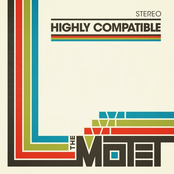 The Motet: Highly Compatible