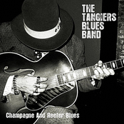 The Tangiers Blues Band: Champagne and Reefer Blues