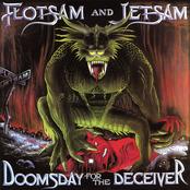 Flotsam And Jetsam: Doomsday for the Deceiver
