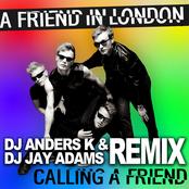 Calling A Friend (DJ Anders K & DJ Jay Adams Remix)