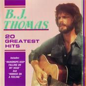 B.J. Thomas: 20 Greatest Hits