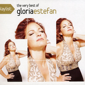 Playlist: The Very Best Of Gloria Estefan