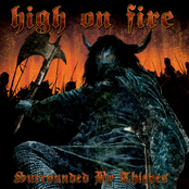 High on Fire: Surrounded By Thieves