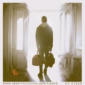Nikki Jean: Mr Clean (feat. Lupe Fiasco)