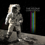 The Holdup: Confidence