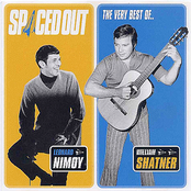 William Shatner: Spaced Out - The Best of Leonard Nimoy & William Shatner