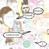 Hurts - Kitsuné Maison Compilation 9: Petit Bateau Edition