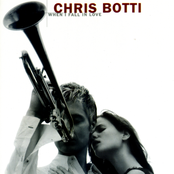 Chris Botti: When I Fall In Love