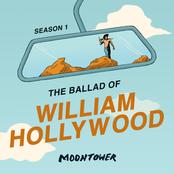 Season 1: The Ballad of William Hollywood