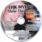 Erik Myers: Show The Movie