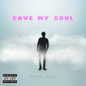 Daye Jack: Save My Soul