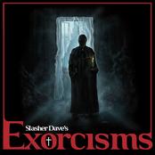 Slasher Dave: Exorcisms