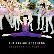 The Felice Brothers: Celebration, Florida