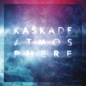 Kaskade: Atmosphere